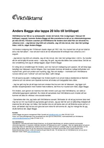 Anders Bagge ska tappa 20 kilo till bröllopet