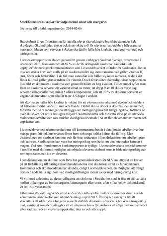 Edholm (FP): Stockholms skolor får välja mellan smör och margarin