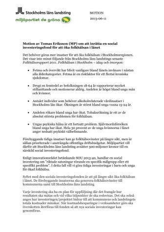 Motion av Tomas Eriksson (MP) om att inrätta en social investeringsfond för att öka folkhälsan i länet