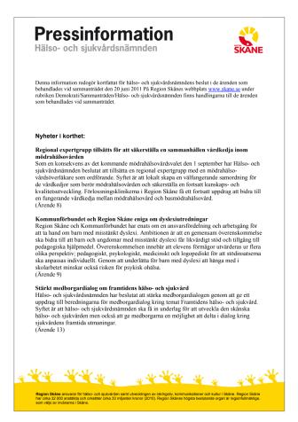 Pressinformation Hälso- och sjukvårdsnämnden 2011-06-20
