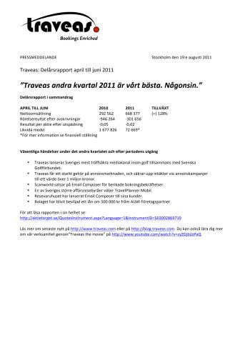 Traveas: Delårsrapport april till juni 2011