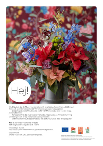 """Pressinbjudan till utställningen """"Stars in combination with long lasting flowers"""" som blomsterdekoratör Anna Gouteva skapat med julstjärnor."""