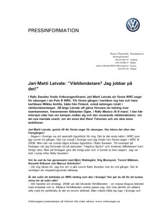 Jari-Matti Latvala: Världsmästare? Jag jobbar på det!