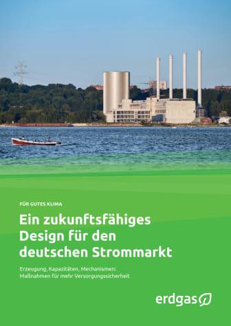 Ein zukunftsfähiges Design für den deutschen Strommarkt