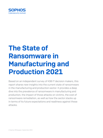 """""""The State of Ransomware in Manufacturing and Production 2021"""""""