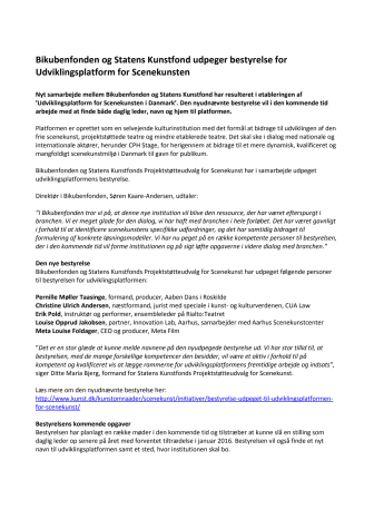 Bikubenfonden og Statens Kunstfond udpeger bestyrelse for Udviklingsplatform for Scenekunsten