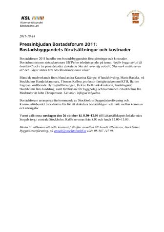 Pressinbjudan Bostadsforum 2011: Bostadsbyggandets förutsättningar och kostnader