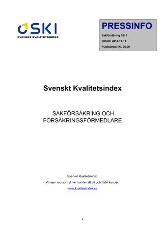SVENSKT KVALITETSINDEX OM SAKFÖRSÄKRING OCH FÖRSÄKRINGSFÖRMEDLARE 2013