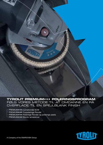 Tyrolit premium★★★ POLERINGSPROGRAM