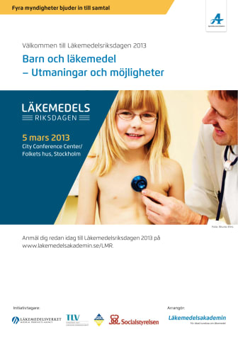 Läkemedelsriksdagen 2013 Barn och läkemedel, 5 mars, City Conference Center, Stockholm