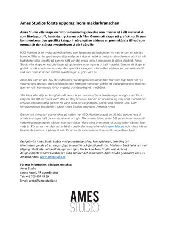 Ames Studios första uppdrag inom mäklarbranschen