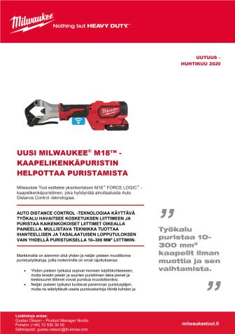 UUSI MILWAUKEE® M18™ -KAAPELIKENKÄPURISTIN HELPOTTAA PURISTAMISTA