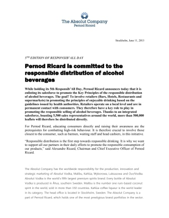 Pernod Ricard is committed to the responsible distribution of alcohol beverages