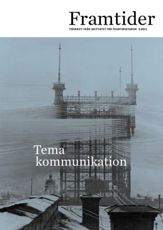 Framtider nr 2 2011 tema kommunikation
