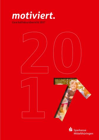 Geschäftskurzbericht 2017 der Sparkasse Mittelthüringen