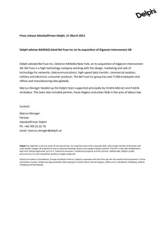 Delphi advises NASDAQ-listed Bel Fuse Inc on its acquisition of Gigacom Interconnect AB