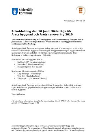Prisutdelning den 10 juni i Södertälje för  Årets byggnad och Årets renovering 2010