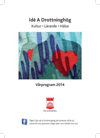 Idé A, Drottninghög, Hbg våren 2014