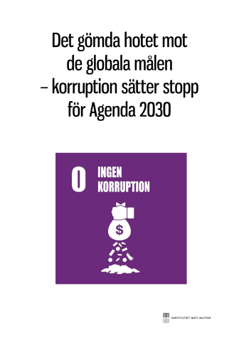 Det gömda hotet mot de globala målen – korruption sätter stopp för Agenda 2030
