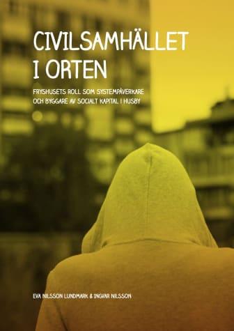 Rapport Civilsamhället i Orten av Nilsson Lundmark 2020.jpg
