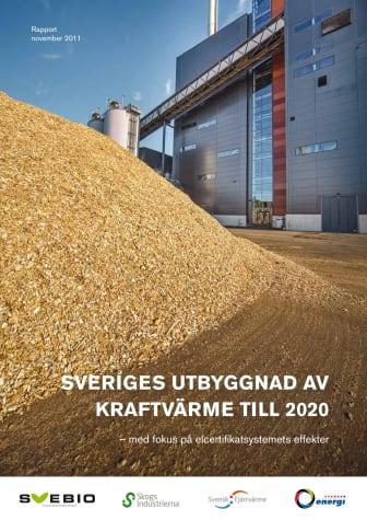 Sveriges Utbyggnad av Kraftvärme till 2020 – med fokus på elcertifikatsystemets effekter