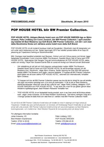 POP HOUSE HOTEL blir BW Premier Collection.