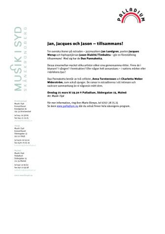 Jan, Jacques och Jason – tillsammans!