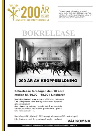 """Varmt välkomna till GIH:s bokrelease den 18 april av den nya boken """"200 år av kroppsbildning"""""""