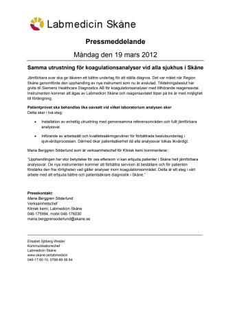 Samma utrustning för koagulationsanalyser vid alla sjukhus i Skåne