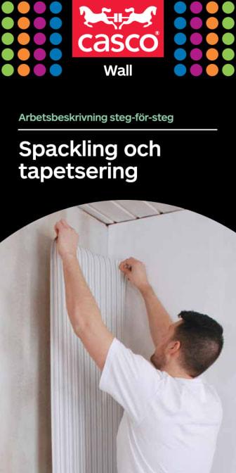 Spackling och tapetsering, steg-för-steg arbetsbeskrivning