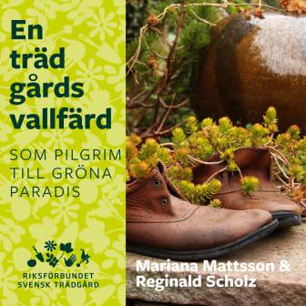 En trädgårdsvallfärd - som pilgrim till gröna paradis