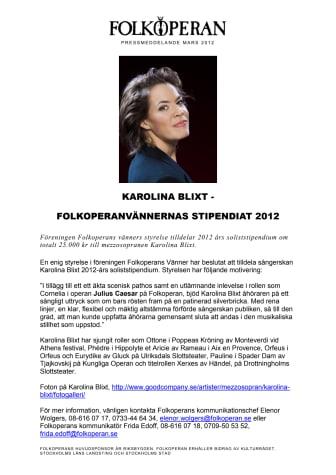 KAROLINA BLIXT -  FOLKOPERANVÄNNERNAS STIPENDIAT 2012