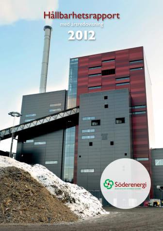 Söderenergi Hållbarhetsrapport med Årsredovisning 2012