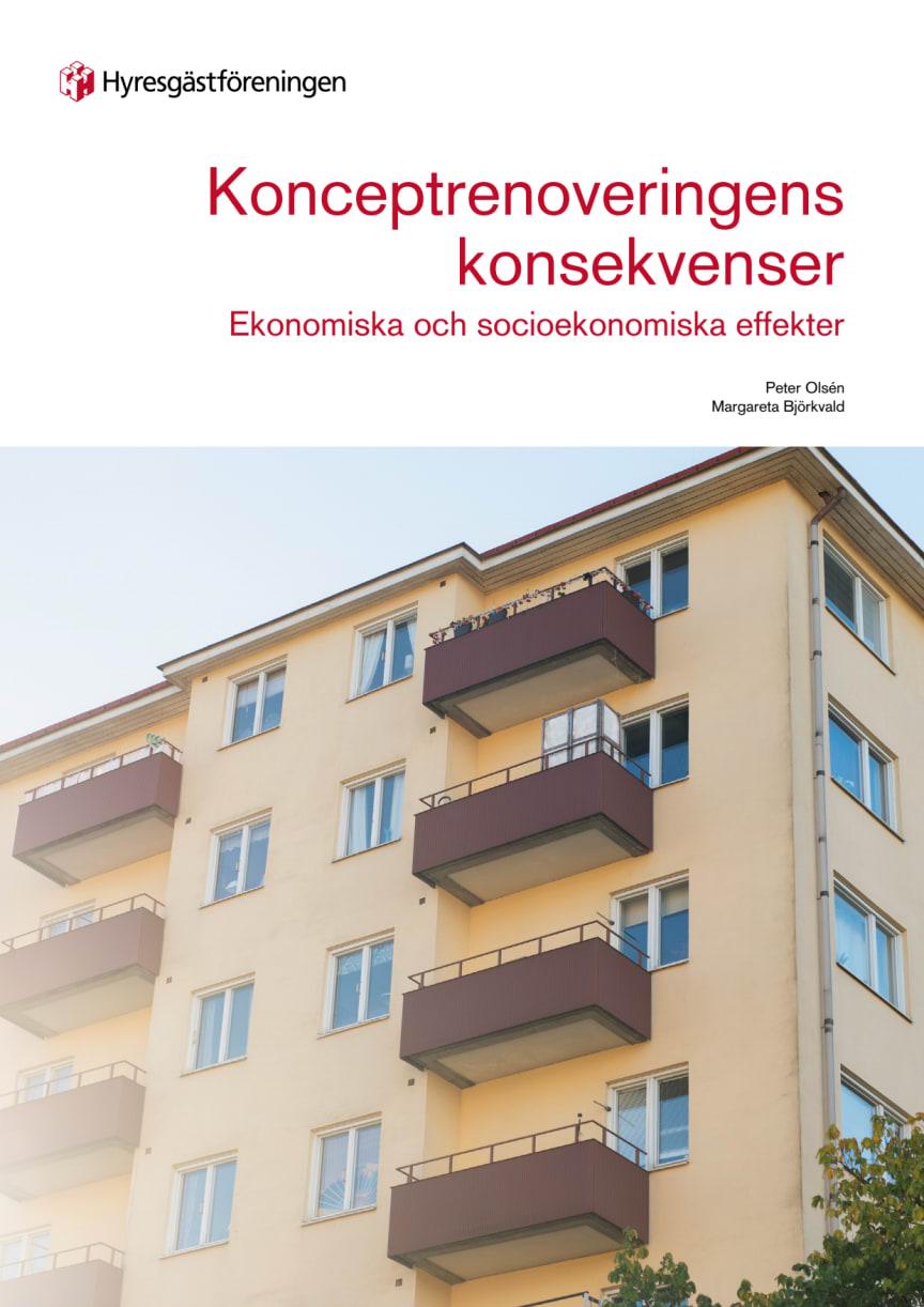 Konceptrenoveringens konsekvenser – Ekonomiska och socioekonomiska effekter