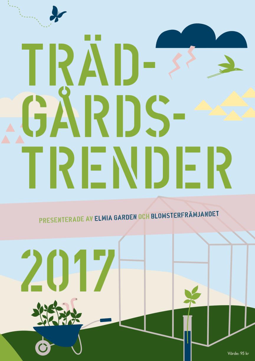Trädgårdstrender 2017