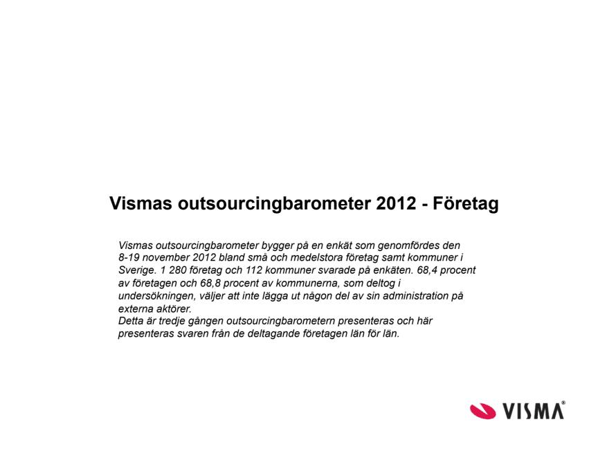 Vismas outsourcingbarometer hösten 2012