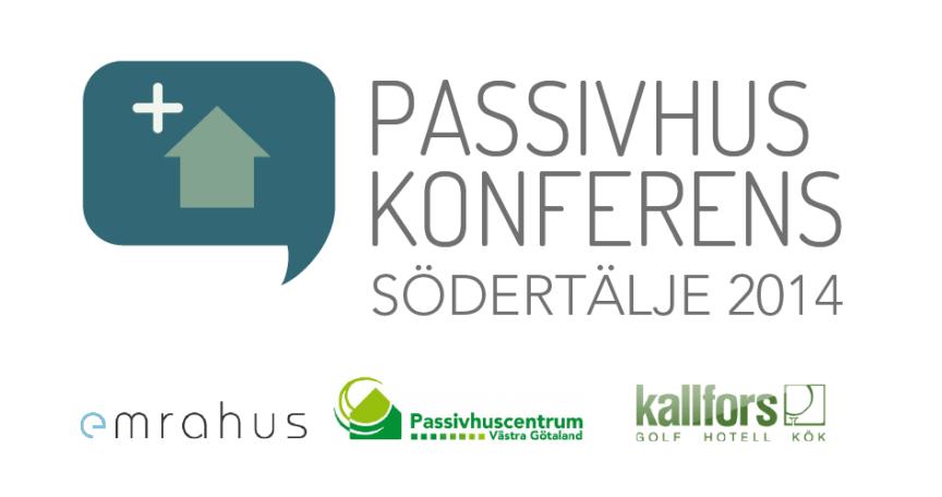 Passivhuskonferens Södertälje 2014