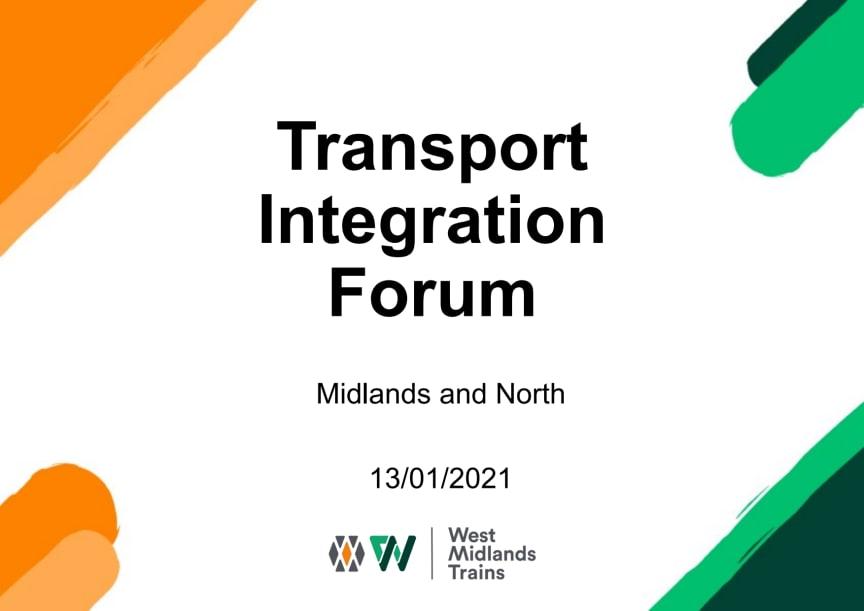 WMT Transport Integration Forum - West Midlands and LNR North - 13 Jan 2021