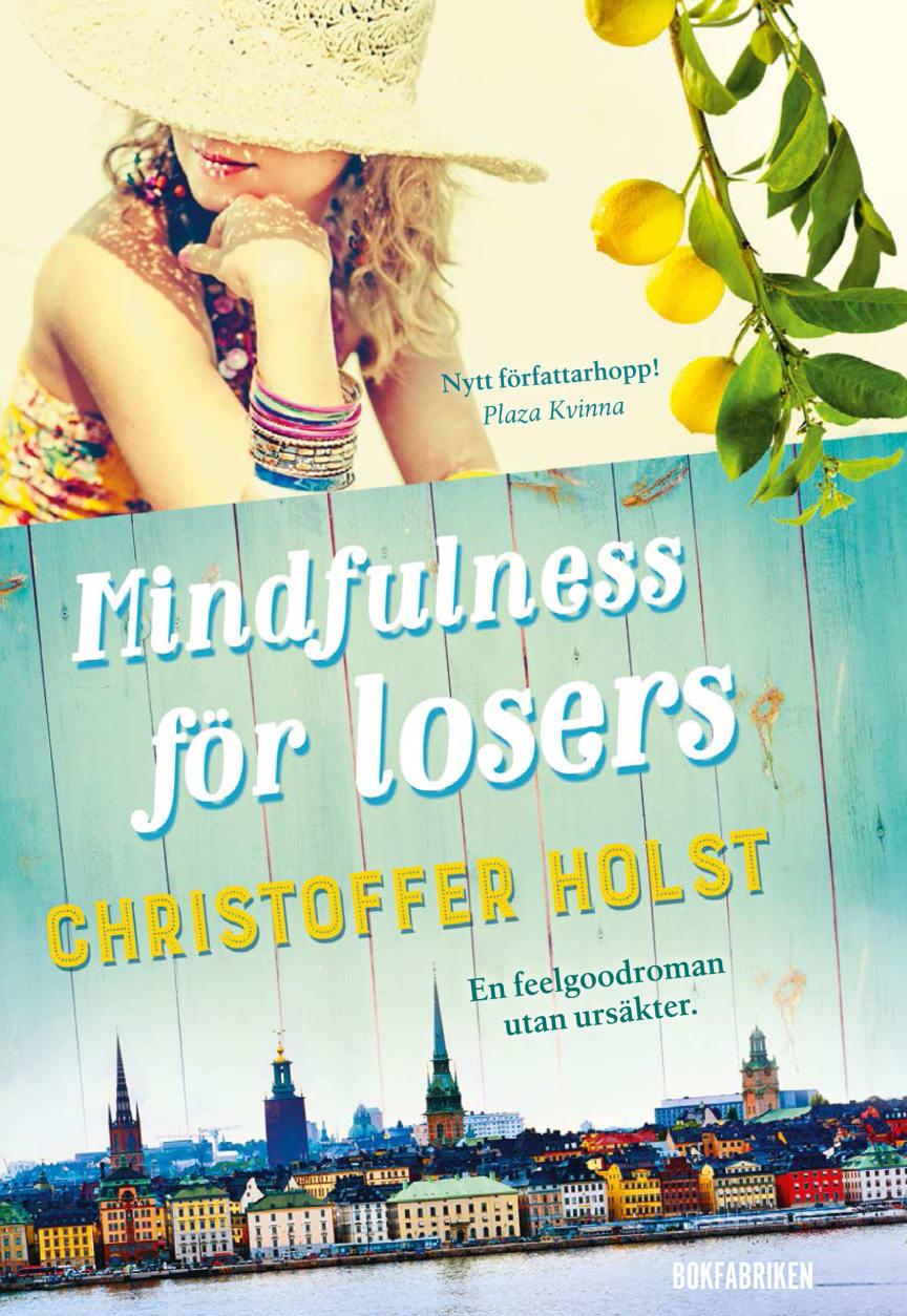 Mindfulness för losers av Christoffer Holst