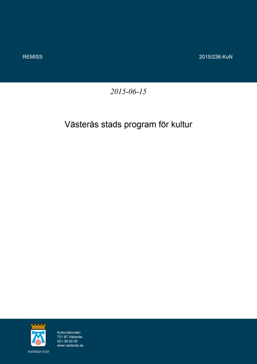 Västerås stads program för kultur – förslaget som nu är ute på remiss