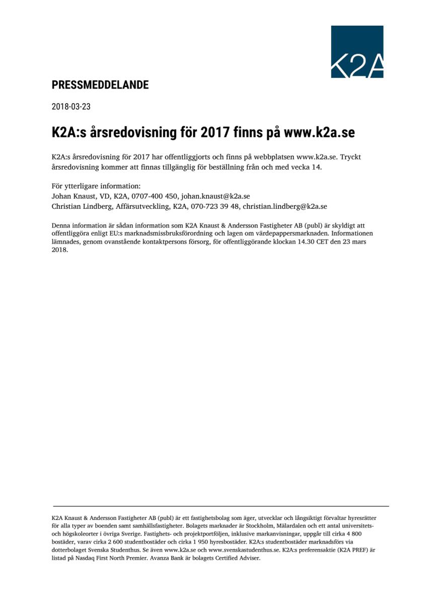 K2A:s årsredovisning för 2017 finns på www.k2a.se