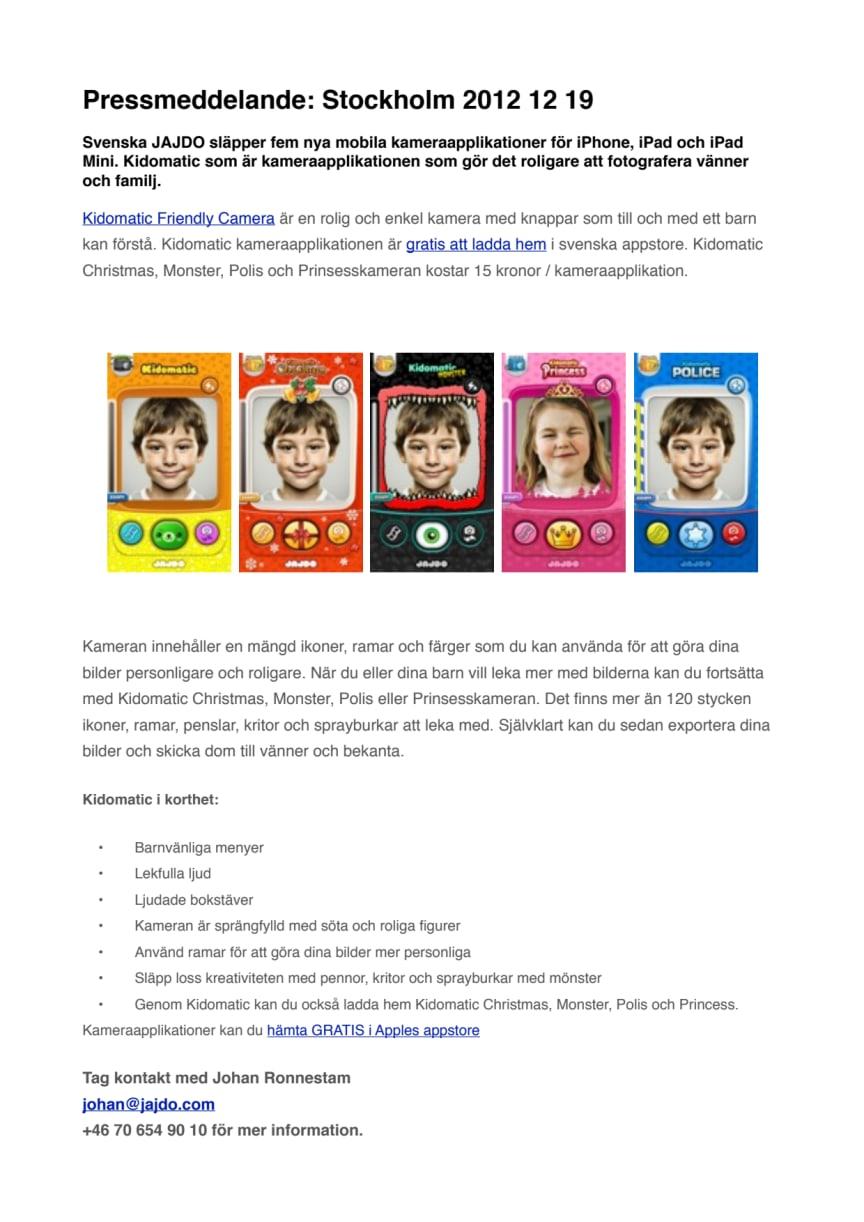 Svenska JAJDO lanserar Kidomatic - En lekfull kameraapplikation för din iPhone och iPad inför julen.