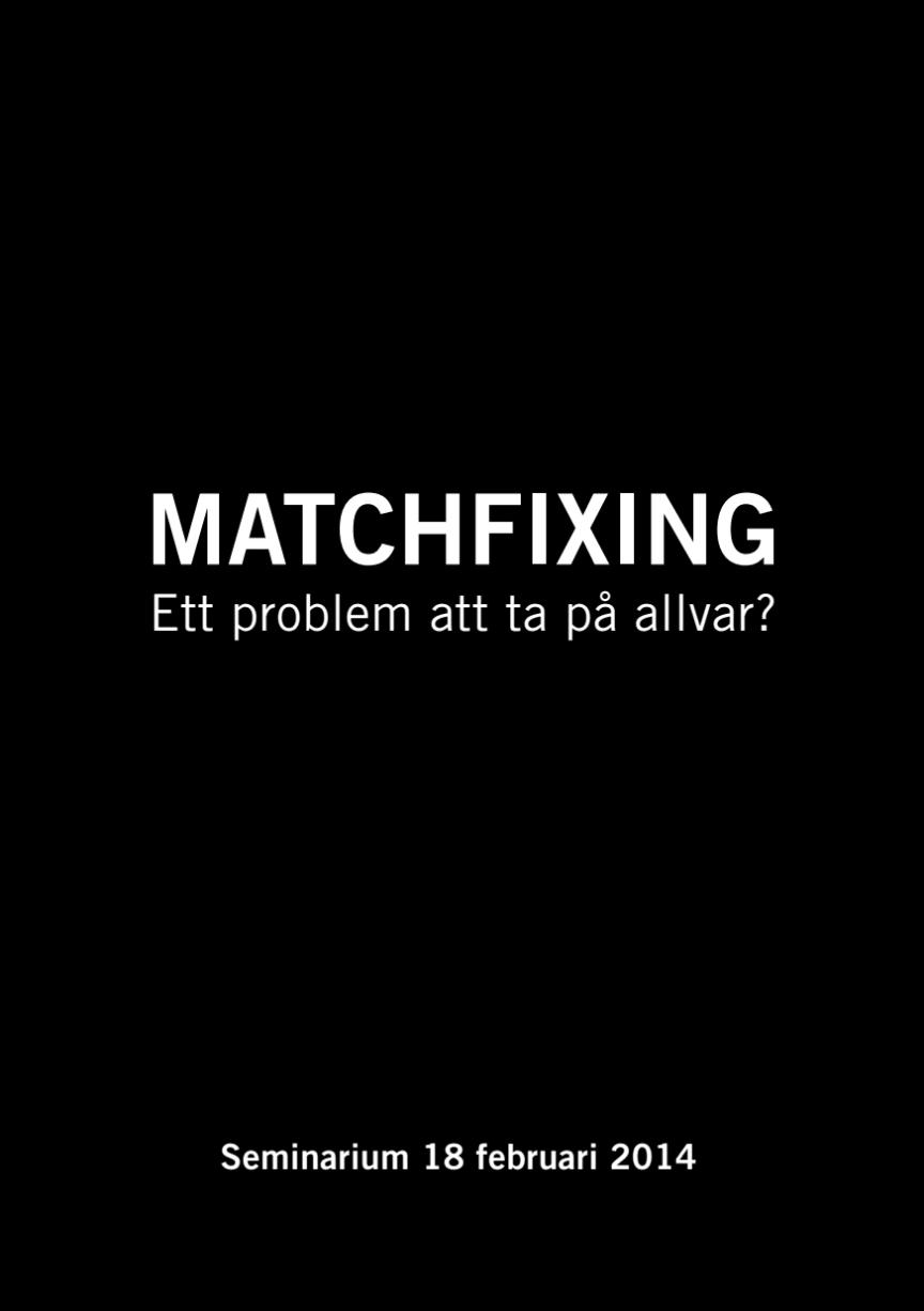 Matchfixing - ett problem att ta på allvar?