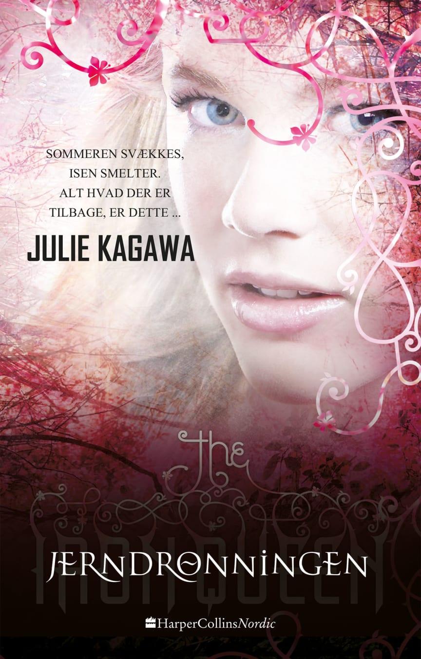 Kagawa, Julie: Jerndronningen