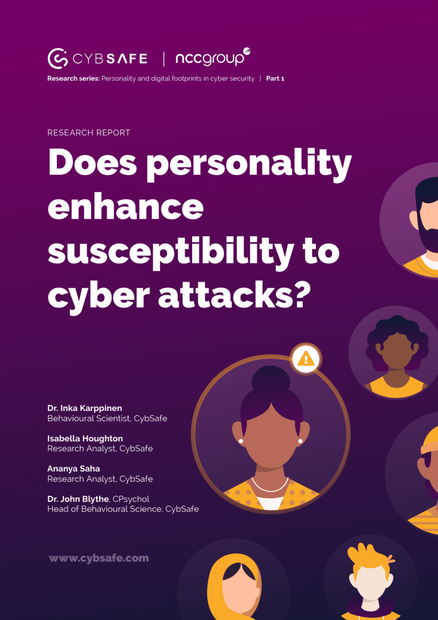 CybSafe whitepaper: Does personality enhance susceptibility to cyber attacks?