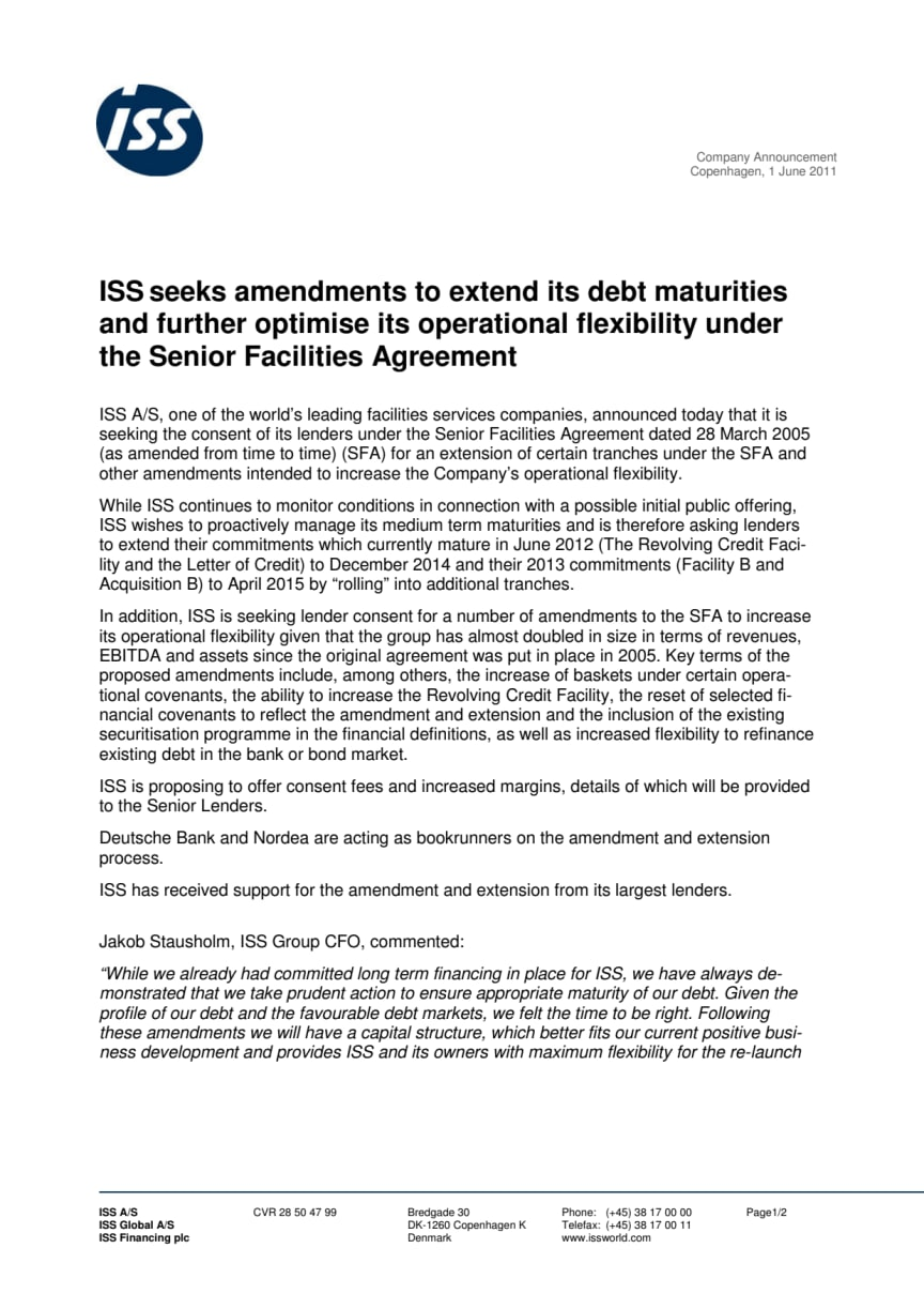 ISS seeks amendments to extend its debt maturities and further optimise its operational flexibility under the Senior Facilities Agreement