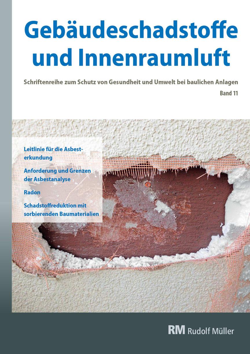 Gebäudeschadstoffe und Innenraumluft, Band 11