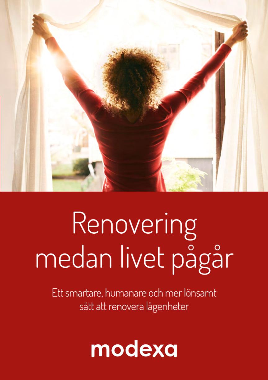 Renovering medan livet pågår