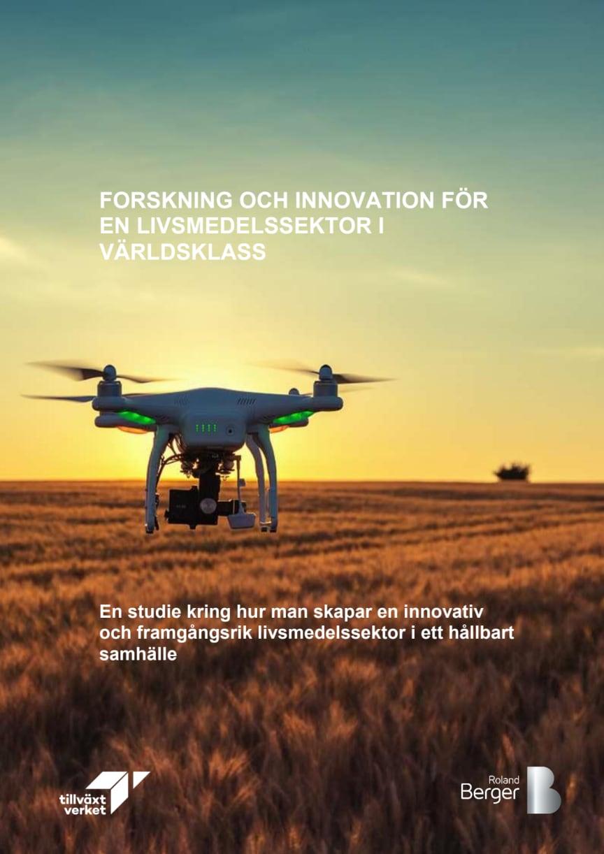 Rapporten Forskning och innovation för en livsmedelssektor i världsklass