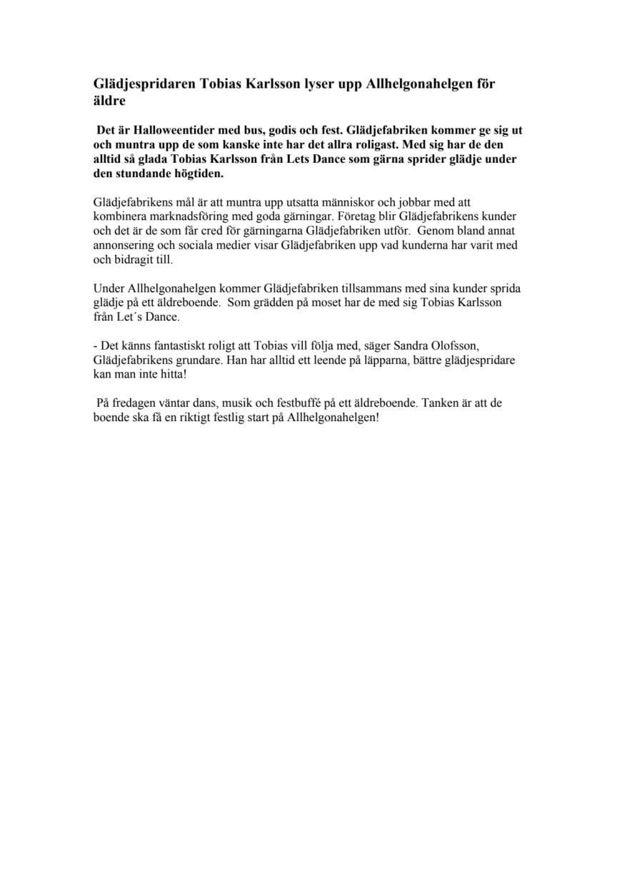 Glädjespridaren Tobias Karlsson lyser upp Allhelgonahelgen för äldre